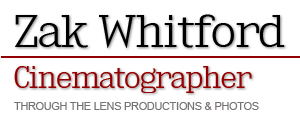 Zak Whitford Cinematographer from Through The Lens Productions Ontario